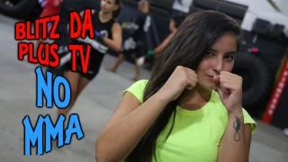 Blitz da Plus TV no MMA