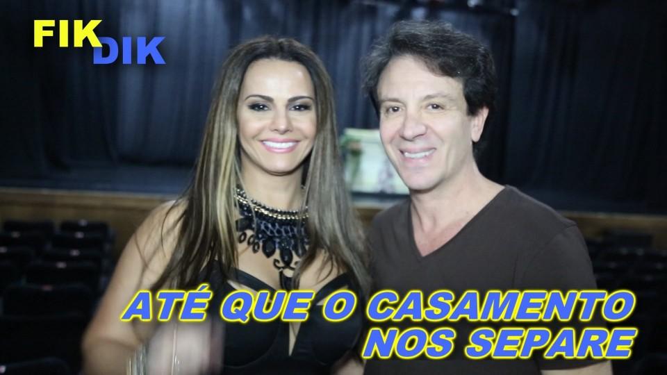 FIKDIK || Até Que O Casamento Nos Separe – Entrevista Viviane Araujo e Eduardo Martini