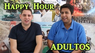 HAPPY HOUR || Ser Adulto é Uma Merda