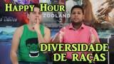 HAPPY HOUR || Tudo Junto e Misturado – Negros, Índios e Brancos