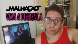 📺 DESCONTROLADO || Malhação: Viva a Diferença – Crítica da Novela