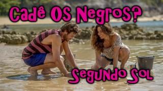 📺 DESCONTROLADO || Segundo Sol – Crítica da Nova Novela da Globo