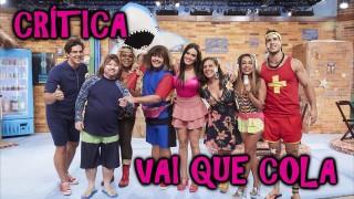 📺 DESCONTROLADO || Vai Que Cola – Crítica da Sexta Temporada do Seriado do Multishow