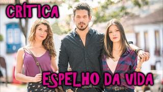 📺 DESCONTROLADO || Espelho da Vida – Crítica da Nova Novela das 18h da Globo