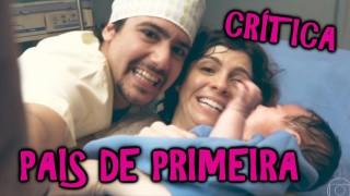 📺 DESCONTROLADO || Pais de Primeira – Novo Seriado da Globo