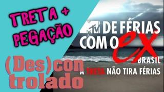 📺 DESCONTROLADO || De Férias Com O Ex Brasil 4 – Crítica da Nova Temporada do Reality-Show da MTV