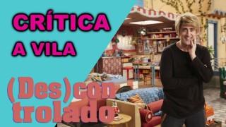 📺 DESCONTROLADO || A Vila – Crítica da 3ª Temporada da Série do Paulo Gustavo no Multishow