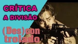 📺 DESCONTROLADO || A Divisão – Crítica da Nova Série Policial do Globoplay