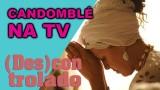 📺 DESCONTROLADO || O Candomblé nas Novelas da Globo